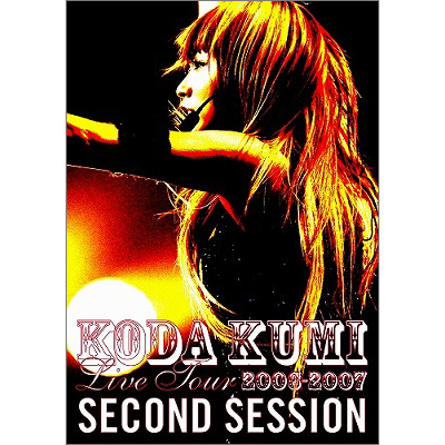 LIVE TOUR 2006-2007 ~second session~【通常盤】