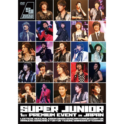 SUPER JUNIOR 1st PREMIUM EVENT in JAPAN�y�ʏ�Ձz