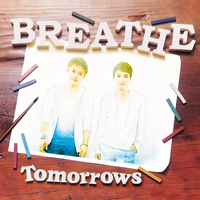 Tomorrows (CD+DVD TYPE-B)