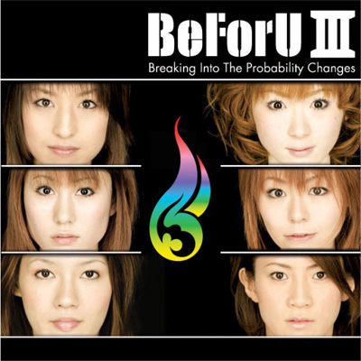 BeFoU III~Breaking Into The probability Changes~