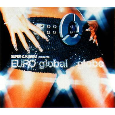 SUPER EUROBEAT presents EURO global【通常盤】