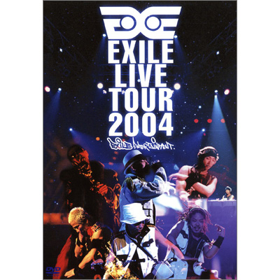 EXILE LIVE TOUR 2004 `EXILE ENTERTAINMENT'