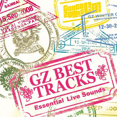 GZ BEST TRACKS�`Essensial Live Sounds�`