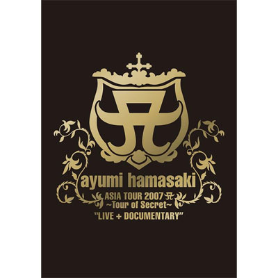 ayumi hamasaki ASIA TOUR 2007 A �`Tour of Secret�` �gLIVE + DOCUMENTARY�h