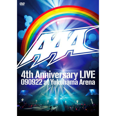 AAA 4th Anniversary LIVE 090922 at Yokohama Arena�y�ʏ�Ձz