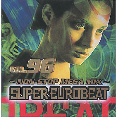 SUPER EUROBEAT VOL.96 NON-STOP MEGA MIX
