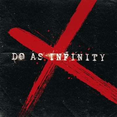 Do As Infinity X 【CD+DVD】