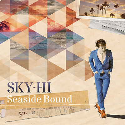 Seaside Bound【CD+DVD】Type-A