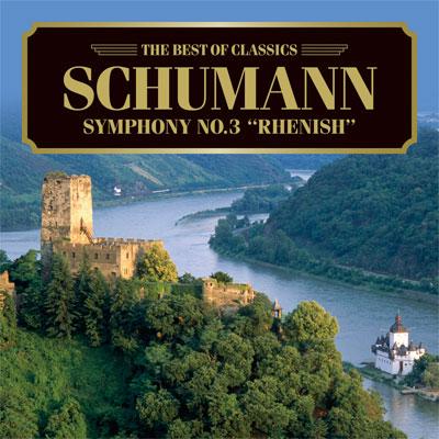 シューマン:交響曲第3番《ライン》、《マンフレッド》序曲
