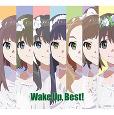 Wake Up, Best!【2CD+Blu-ray】