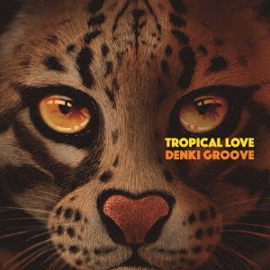TROPICAL LOVE【通常盤】(CD)