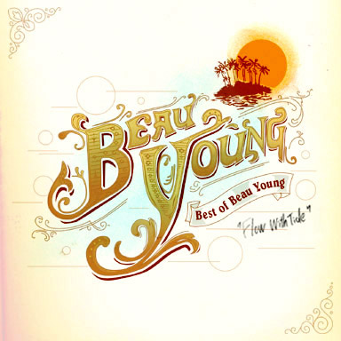 Best of Beau Young �`Flow With Tide�`