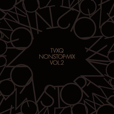 TVXQ NONSTOP-MIX VOL.2