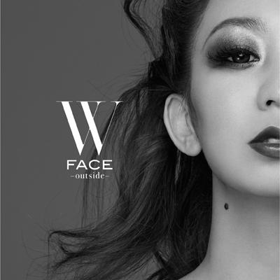 W FACE~outside~(CD+DVD+スマプラ)