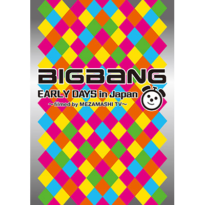 BIGBANG EARLY DAYS in Japan ~filmed by MEZAMASHI TV~