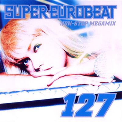 SUPER EUROBEAT VOL.127 NON-STOP MEGAMIX
