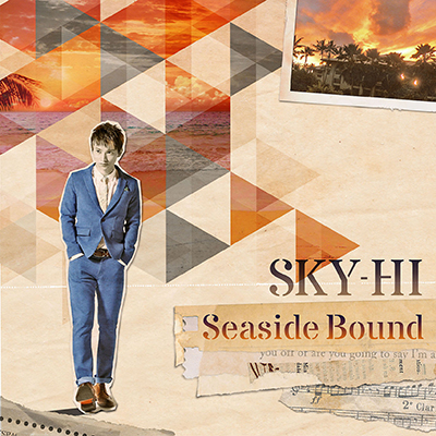 Seaside Bound【CD+DVD】Type-B