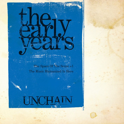 the early years [The Space Of The Sense] [The Music Humanized Is Here] + 1