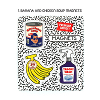 <avex mu-mo> BANANA AND CHICKEN SOUP MAGNET画像