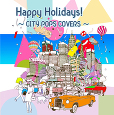 Happy Holidays!�`CITY POPS COVERS�`