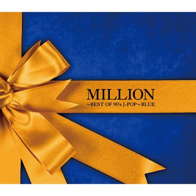 MILLION �`BEST OF 90's J-POP�` BLUE