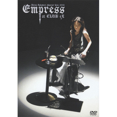 「歌姫~UTAHIME~Akina Nakamori Special Live 2005 Empress CLUB eX」