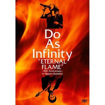 Do As Infinity �gETERNAL FLAME�h �`10th Anniversary�` in Nippon Budokan