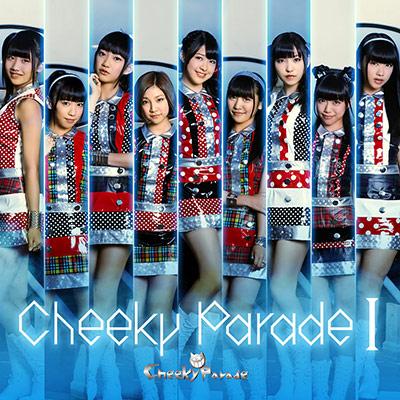 Cheeky Parade I【イベント会場・mu-moショップ限定盤】