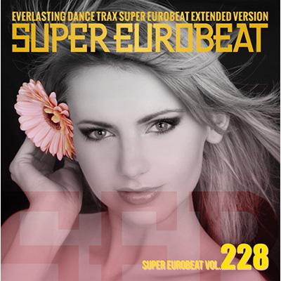 SUPER EUROBEAT VOL. 228