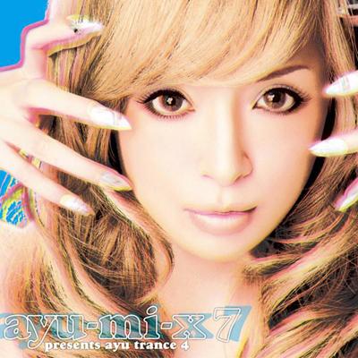 ayu-mi-x 7 presents ayu trance 4