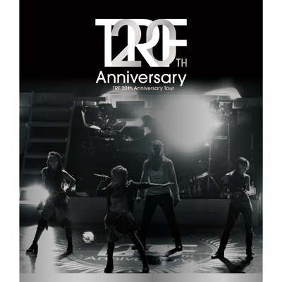 TRF 20th Anniversary Tour 【Blu-ray】