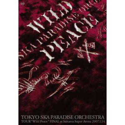 "TOKYO SKA PARADISE ORCHESTRA TOUR ""Wild Peace"" FINAL at Saitama Super Arena 2007.1.14"