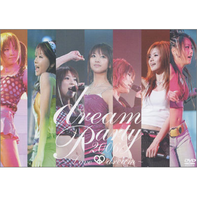 dream Party 2006 ~Love & dream~