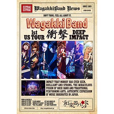 「WagakkiBand 1st US Tour 衝撃 -DEEP IMPACT-」通常盤(DVD+スマプラムービー)