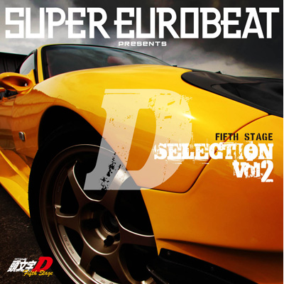 SUPER EUROBEAT presents 頭文字[イニシャル]D Fifth Stage D SELECTION Vol.2