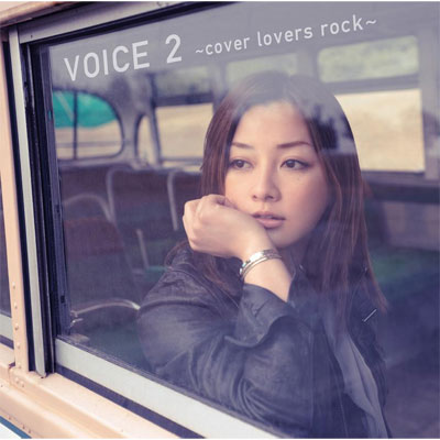 VOICE 2 �`cover lovers rock�`