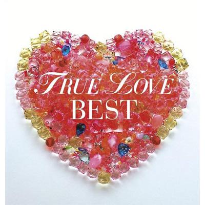 TRUE LOVE BEST