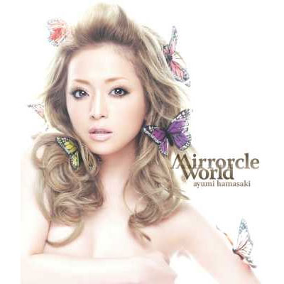 Mirrorcle World 【通常盤】