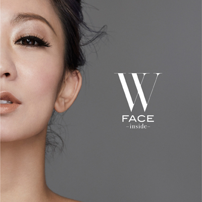 W FACE~inside~(CD+DVD+スマプラ)