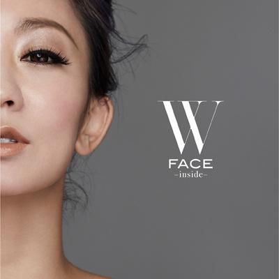W FACE~inside~(CD+DVD+スマプラ)