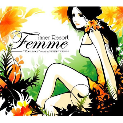 inner Resort  Femme -Romance- Mixed by VENUS FLY TRAPP