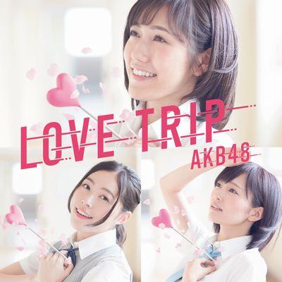 LOVE TRIP / しあわせを分けなさい【初回限定盤<Type B>】(CD+DVD)