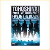 2nd LIVE TOUR 2007  ~Five in the Black~