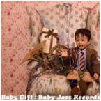 Baby Jazz Records『Baby Gift』