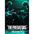 THE PREDATORS �wSHOOT THE MOON TOUR�x