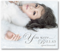 �u You were.../ BALLAD�v