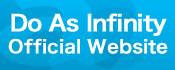 Do As Infinity オフィシャルサイト