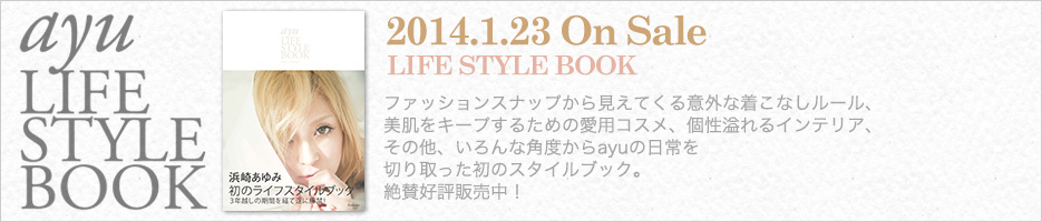 2014.1.23 On Sale LIFE STYLE BOOK ayu LIFE STYLE BOOK