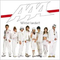 AAA「Winter lander!!」