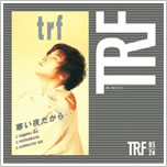 TRF「寒い夜だから・・・」